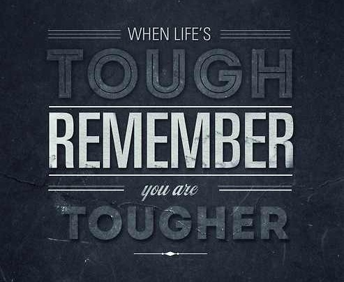 """""""Toughen up"""" A Lesson in The School of Life"""