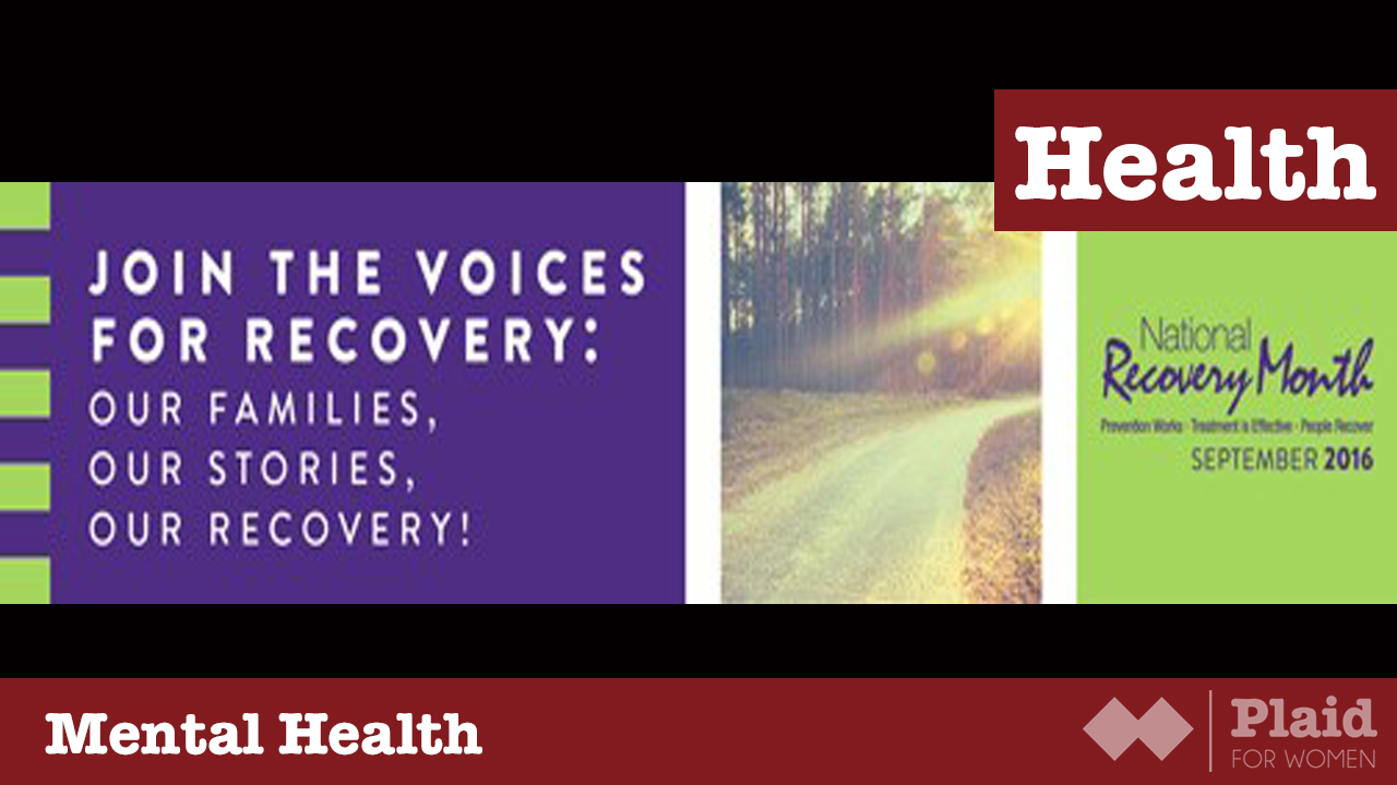Celebrate Recovery Month!
