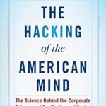 Book jacket: The Hacking of the American Mind