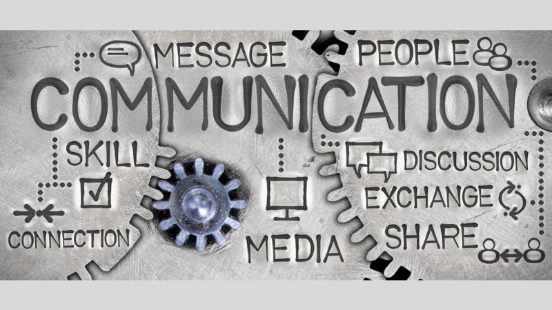 COMMUNICATING EFFECTIVELY IS THE KEY TO SUCCESS